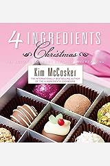 4 Ingredients Christmas Kindle Edition