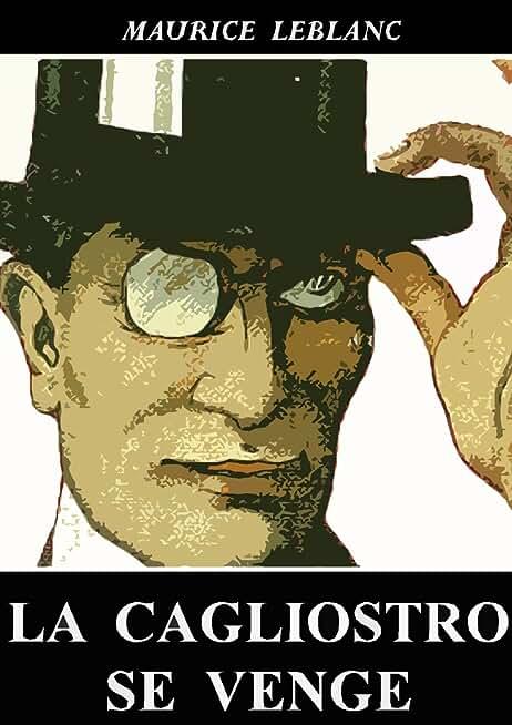 La Cagliostro se venge (Arsène Lupin)