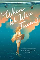 When We Were Them Kindle Edition