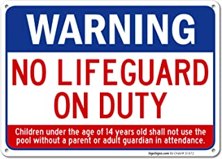 Swimming Pool Sign, Warning No Lifeguard On Duty Sign, Pool Sign 10x14 Rust Free Aluminum UV Printed, Easy to Mount Weather Resistant Long Lasting Ink Made in USA by SIGO SIGNS