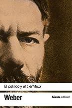 El político y el científico (El libro de bolsillo - Bibliotecas de autor - Biblioteca Weber)
