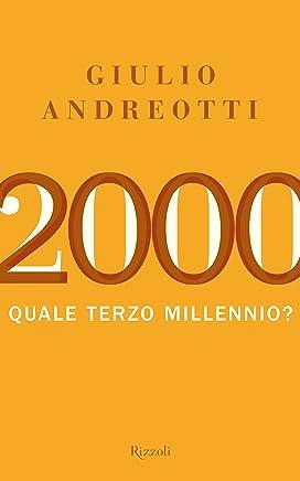 2000: Quale terzo millennio?