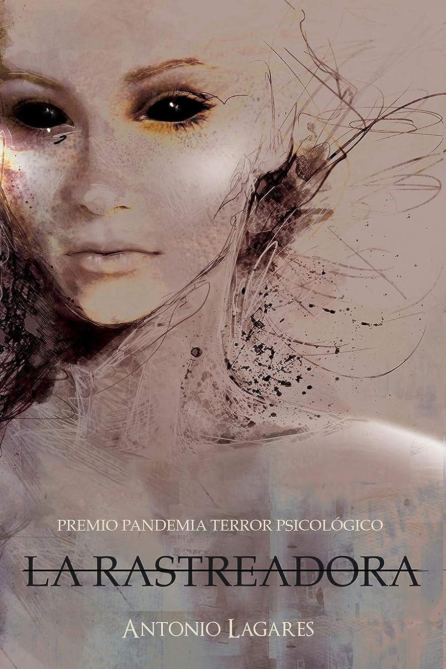 ディプロマズーム電子La Rastreadora: Premio Pandemia Terror Psicológico