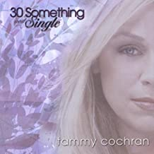 30 Something And Single