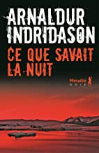 Ce que savait la nuit (Bibliotheque nordique) (French Edition)