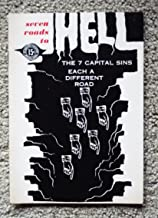 Seven Roads to Hell: The 7 Capital Sins Each a Different Road