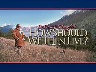 How Should We Then Live? Season 1