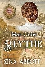 Mail Order Blythe: Secret Baby Dilemma Book 8