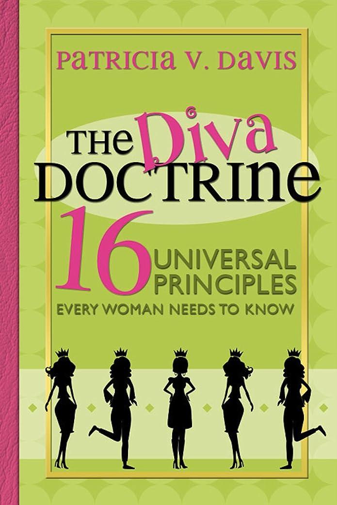 我慢する反映する無知The Diva Doctrine: 16 Universal Principles Every Woman Needs to Know (English Edition)