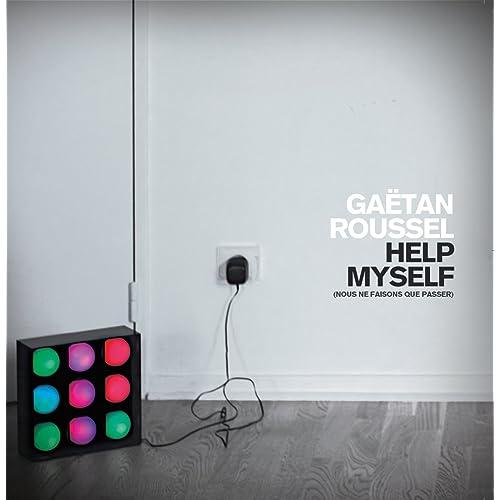 gaetan roussel help myself mp3 free