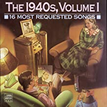 16 Most Requested Songs Of The 1940s, Vol. 1