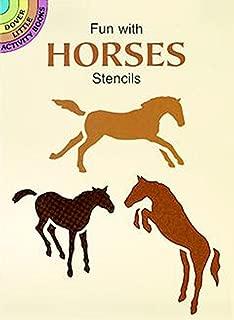 Fun with Horses Stencils (Dover Stencils)