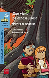 Â¡Que vienen los dinosaurios! (El Barco de Vapor Azul