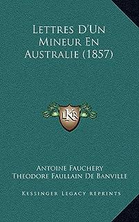 Lettres D'Un Mineur En Australie (1857)