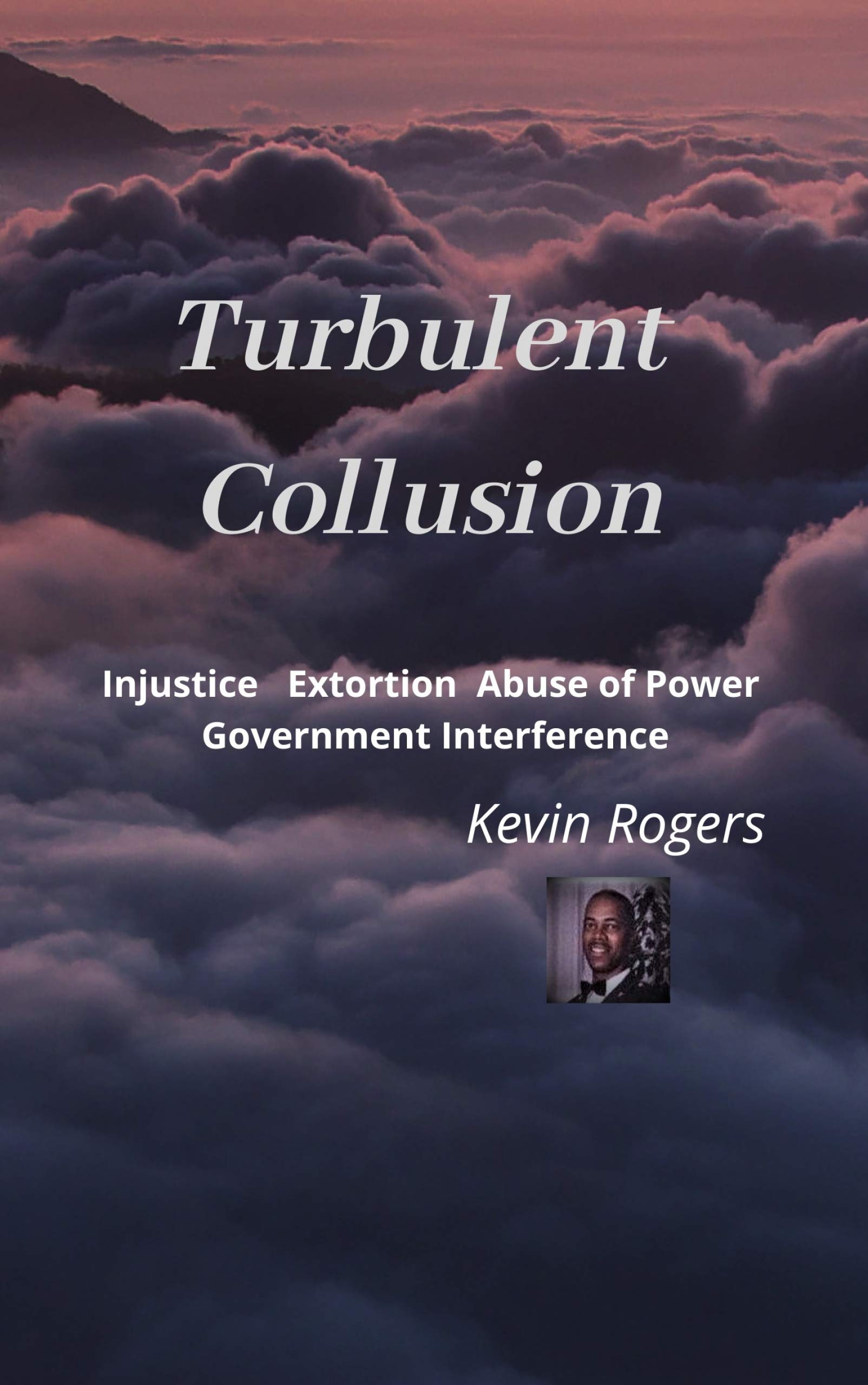 Turbulent Collusion: Injustice Extortion Abuse of Power