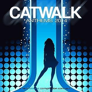 Catwalk Anthems 2014 [Explicit]