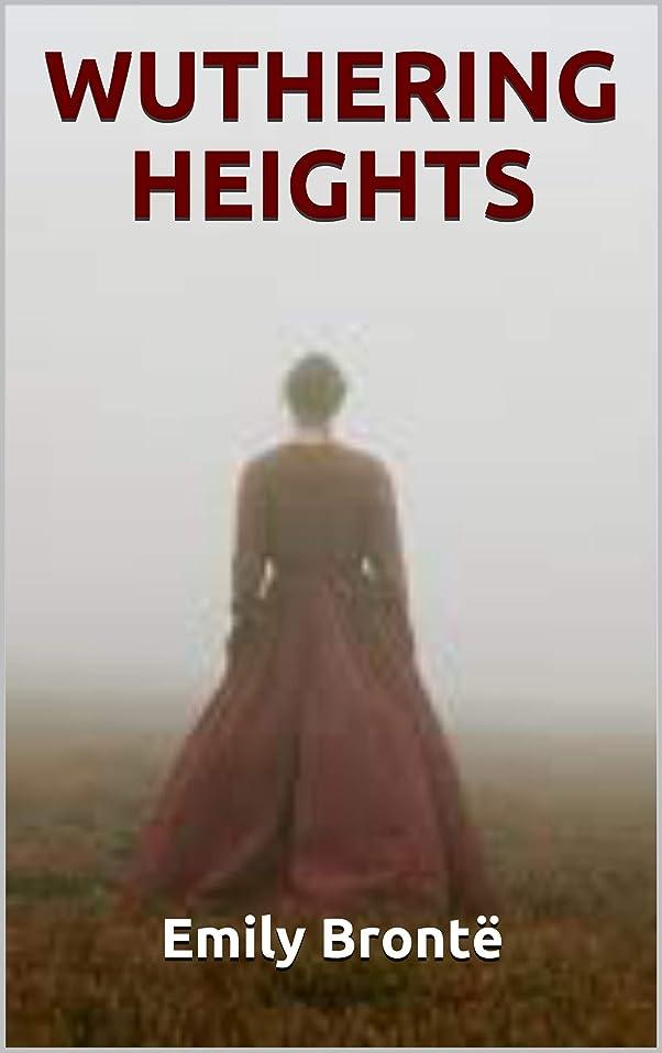 調整するマークされた宿WUTHERING HEIGHTS (English Edition)