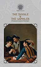 The Double & The Gambler (Throne Classics)