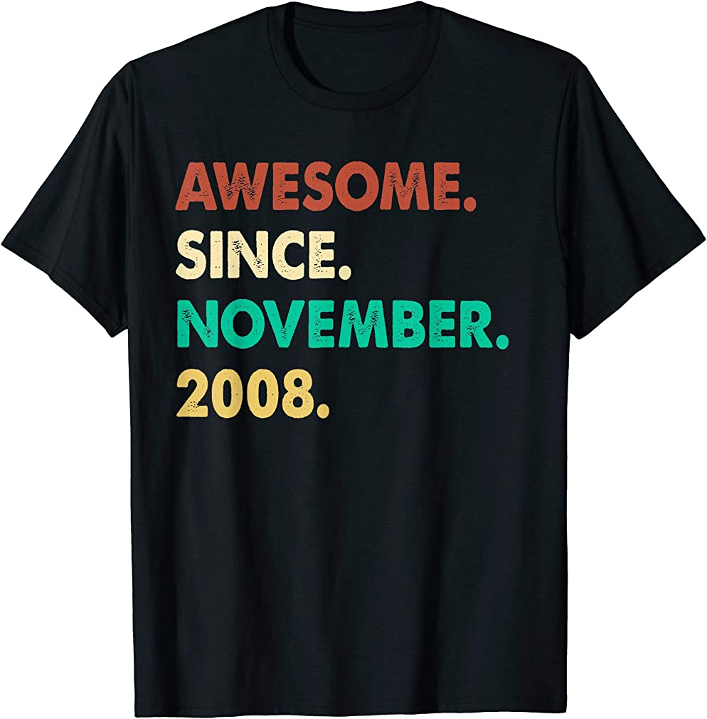 Awesome Since November 2008 Birthday Gift For 11 Yrs Old H1 T-shirt