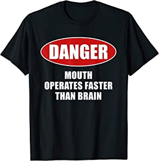 Danger Mouth Operates Faster Than Brain TShirt