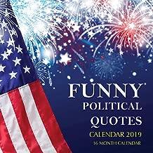 Funny Political Quotes Calendar 2019: 16 Month Calendar