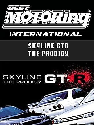 Best Motoring International - Skyline GTR The Prodigy
