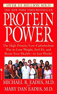 Protein Power: The High-Protein/Low Carbohydrate Way to Lose Weight, Feel Fit, and Boost Your Health-in Just Weeks!