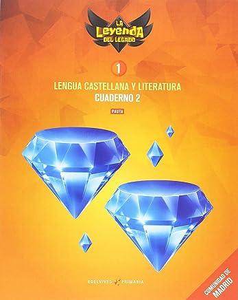 Proyecto: La leyenda del Legado. Lengua castellana y Literatura 1. Versión Pauta. Cuaderno 2 : Comunidad de Madrid