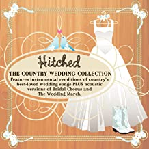Hitched: The Country Wedding Collection