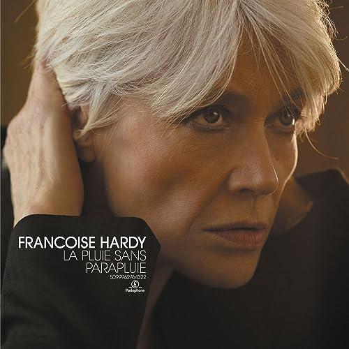 La pluie sans parapluie de Françoise Hardy sur Amazon Music - Amazon.fr