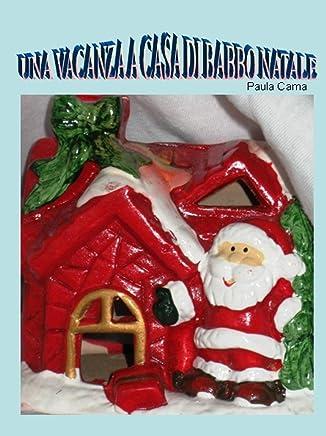 Una vacanza a casa di Babbo Natale