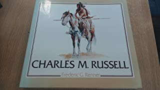 Charles M. Russell: Paintings, Drawings, and Sculpture in the Amon Carter Museum (Library of American Art)