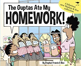 The Guptas Ate My Homework: Madam & Eve 2018 Annual (MADAM AND EVE)