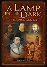 A Lamp In The Dark - The Untold History of the Bible Part 2