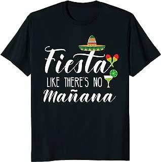 Fiesta Like There's No Manana Shirt
