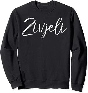 Zivjeli Sweatshirt Cute Croatian Cheers Sweats Cool Croatia
