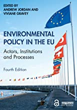 Environmental Policy in the EU: Actors, Institutions and Processes (English Edition)