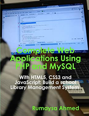Complete Web Applications Using PHP and MySQL