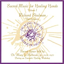 Sacred Music for Healing Hands, Volume 1