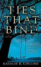 Ties That Bind: A Thriller
