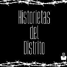 Historietas del Distrito [Explicit]