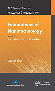 Foundations of Nanotechnology, Volume Three: Mechanics of Carbon Nanotubes (AAP Research Notes on Nanoscience and Nanotechnology Book 3)