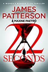 22 Seconds: (Women's Murder Club 22) Kindle Edition