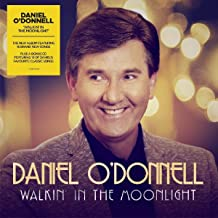 Best daniel o donnell walkin in the moonlight Reviews