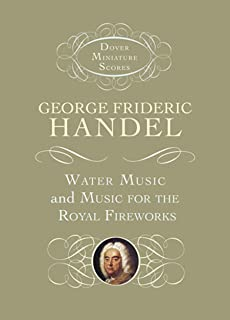 G.F. Handel: Water Music And Music For The Royal Fireworks
