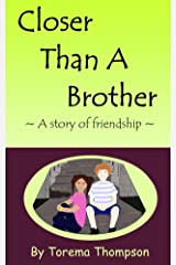 Closer Than A Brother: A story of friendship (Mini Milagros Collection) Kindle Edition
