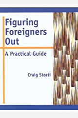 Figuring Foreigners Out: A Practical Guide Paperback