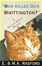Who Killed Dick Whittington?: A Dr. Manson Mystery (The Doctor Manson Mysteries)