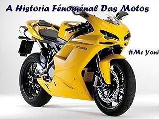 A Historia Fénoménal Das Motos (édição limitada acaband
