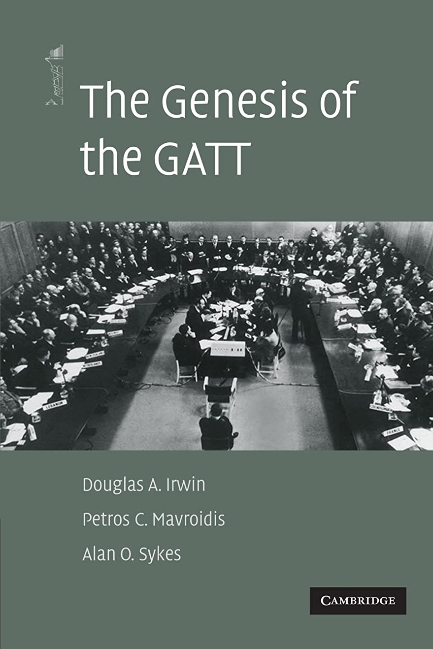 カレッジ枯渇解凍する、雪解け、霜解けThe Genesis of the GATT (The American Law Institute Reporters Studies on WTO Law)